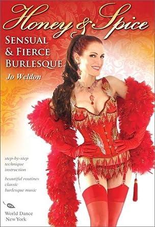 Amazon honey spice sensual and fierce burlesque with jo honey spice sensual and fierce burlesque with jo weldon burlesque classes solutioingenieria Gallery