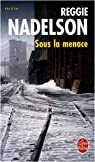 Sous la menace par Nadelson