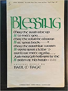 Amazon com: Blessing (May the Road Rise Up to Meet You) SATB, Piano