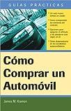 Como Comprar un Automovil, James M. Kramon, 1572485469