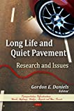 Long Life and Quiet Pavement: Research and Issues, , 1607418886