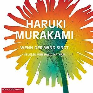 Wenn der Wind singt (Trilogie der Ratte 1) Audiobook