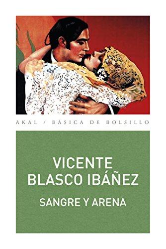 SANGRE Y ARENA (Básica de Bolsillo nº 337) (Spanish Edition)