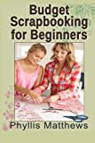 Budget Scrapbooking For Beginners
