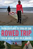 img - for Rowed Trip: From Scotland to Syria by Oar book / textbook / text book
