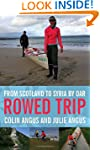 Rowed Trip: From Scotland to Syria by...