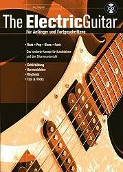 The Electric Guitar. Für Anfänger und Fortgeschrittene. Mit CD