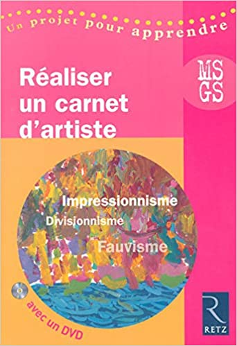 Amazon Fr Realiser Un Carnet D Artiste Moyenne Section Grande Section 1dvd Menard Lysia Livres