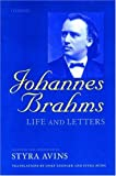 img - for Johannes Brahms: Life and Letters by Johannes Brahms (1997-12-11) book / textbook / text book