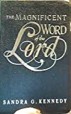The Magnificent Word of the Lord