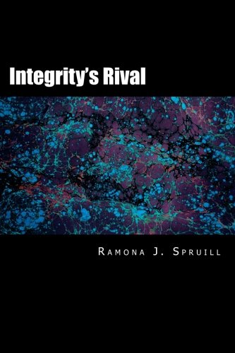 Integrity's Rival (The Sentinel Chronicles) (Volume 1)