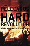 Hard Revolution: A Novel