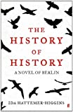 The History of History by Ida Hattemer-Higgins front cover