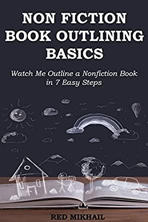 NON-FICTION BOOK OUTLINING BASICS: Watch Me Outline a