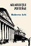 img - for Aguafuertes porte as (Spanish Edition) book / textbook / text book