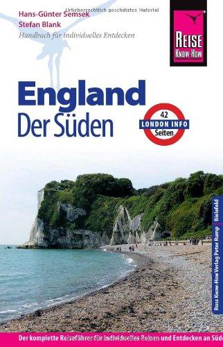 Reise Know-How England - der Süden: Reiseführer für individuelles Entdecken