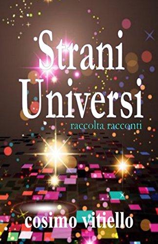 Strani universi (Italian Edition)