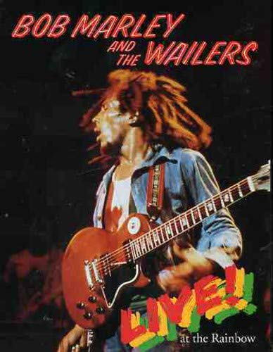 Music : Bob Marley and the Wailers Live at the Rainbow