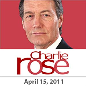 Charlie Rose: Gabrielle Hamilton, Jonathan Waxman, and Ferran Adria, April 15, 2011 Radio/TV Program