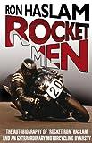 Rocket Men, Ron Haslam and Leon Haslam, 0553819364