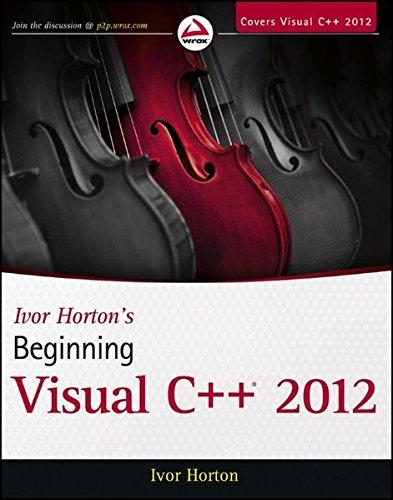 Ivor Horton's Beginning Visual C++ 2012 by Brand: Wrox