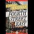 Fourth Street East: A Novel of How It Was (The Benny Kramer Novels)
