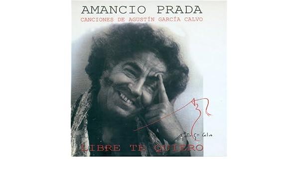 consumo camuflaje para ver  Canciones de Agustín García Calvo. Libre Te Quiero de Amancio Prada en  Amazon Music - Amazon.es
