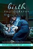 #7: Birth Photography: The Art and Business of Labor and Delivery Photography