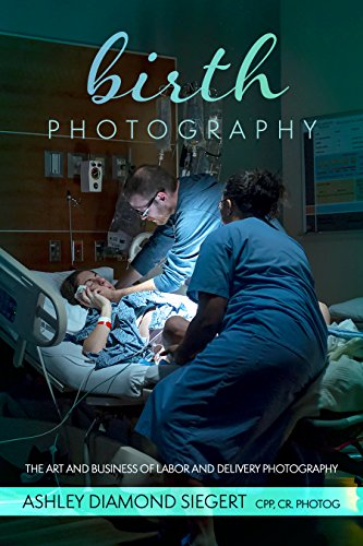 Birth Photography: The Art and Business of Birth Photography is a photography business book detailing the process of marketing, booking and executing your most incredible labor and delivery images. As a photographer, you are invited to be present at ...