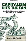 img - for Capitalism Hits the Fan: The Global Economic Meltdown and What to Do About It book / textbook / text book