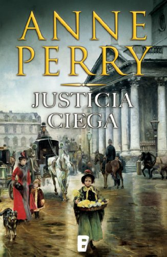 Justicia Ciega (Detective William Monk 19): Detective William Monk (Spanish Edition)
