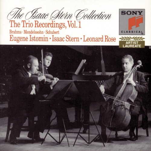 The Isaac Stern Collection The Istomin Stern Rose Trio