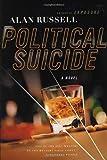 Political Suicide: A Novel
