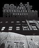The Gentrification Debates (The Metropolis and Modern Life)