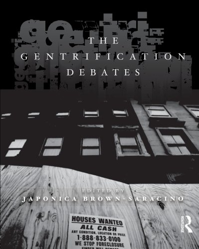 The Gentrification Debates (The Metropolis and Modern Life)