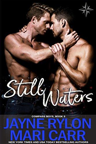 Still Waters (Compass Boys Book 3) by [Rylon, Jayne, Carr, Mari]