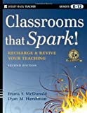 img - for Classrooms that Spark!: Recharge and Revive Your Teaching by Emma S. McDonald (2010-03-08) book / textbook / text book