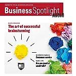 Business Spotlight Audio - Successful brainstorming. 1/2017: Business-Englisch lernen Audio - Erfolgreiches Brainstorming    div.