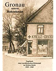 Gronau unterm Hakenkreuz: Tagebuch einer norddeutschen Kleinstadt im Dritten Reich (German Edition)