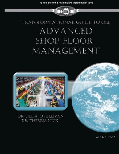 Transformational Guide to OEE: Advanced Shop Floor Management by Dr Jill A. O'Sullivan (2015-06-01)