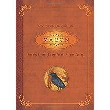 Mabon: Rituals, Recipes & Lore for the Autumn Equinox