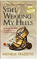Still Wearing My Heels: Surviving Sjs/ten: The Cruelist Syndrome Of Modern Medicine