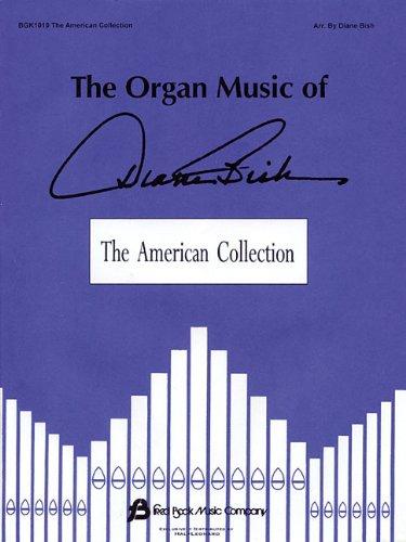 The Organ Music of Diane Bish: The American ()