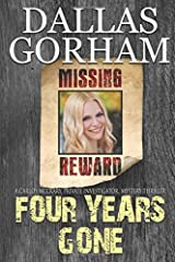 Four Years Gone (Carlos McCrary, Private Investigator, Mystery Thriller) Paperback