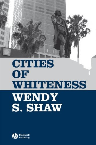 Cities of Whiteness (Antipode Book Series)