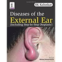 Diseases Of The External Ear (Including Step-By-Step Otoplasty)