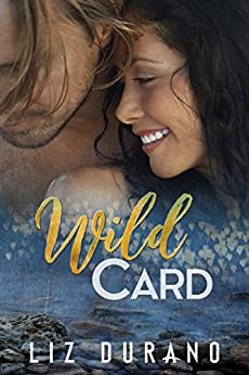Wild Card: A Clean and Wholesome Romance by [Durano, Liz]