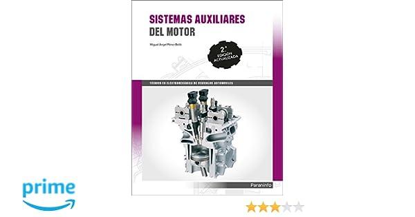 Sistemas auxiliares del motor 2.ª edición: Amazon.es: PÉREZ BELLÓ ...