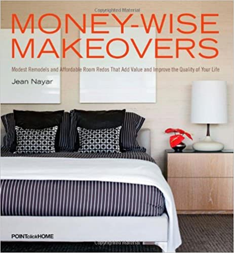 Book Moneywise Makeovers: Modest Remodels and Affordable Room Redos