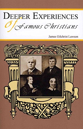 Lawson Wood - [(Deeper Experiences of Famous Christians)] [By (author) James G. Lawson] published on (April, 2008)